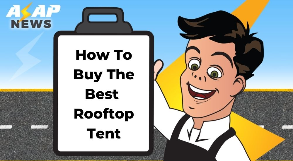 how to buy the best rooftop tent