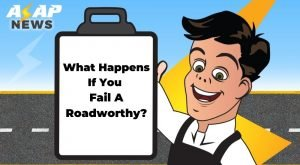 what happens if you fail a roadworthy